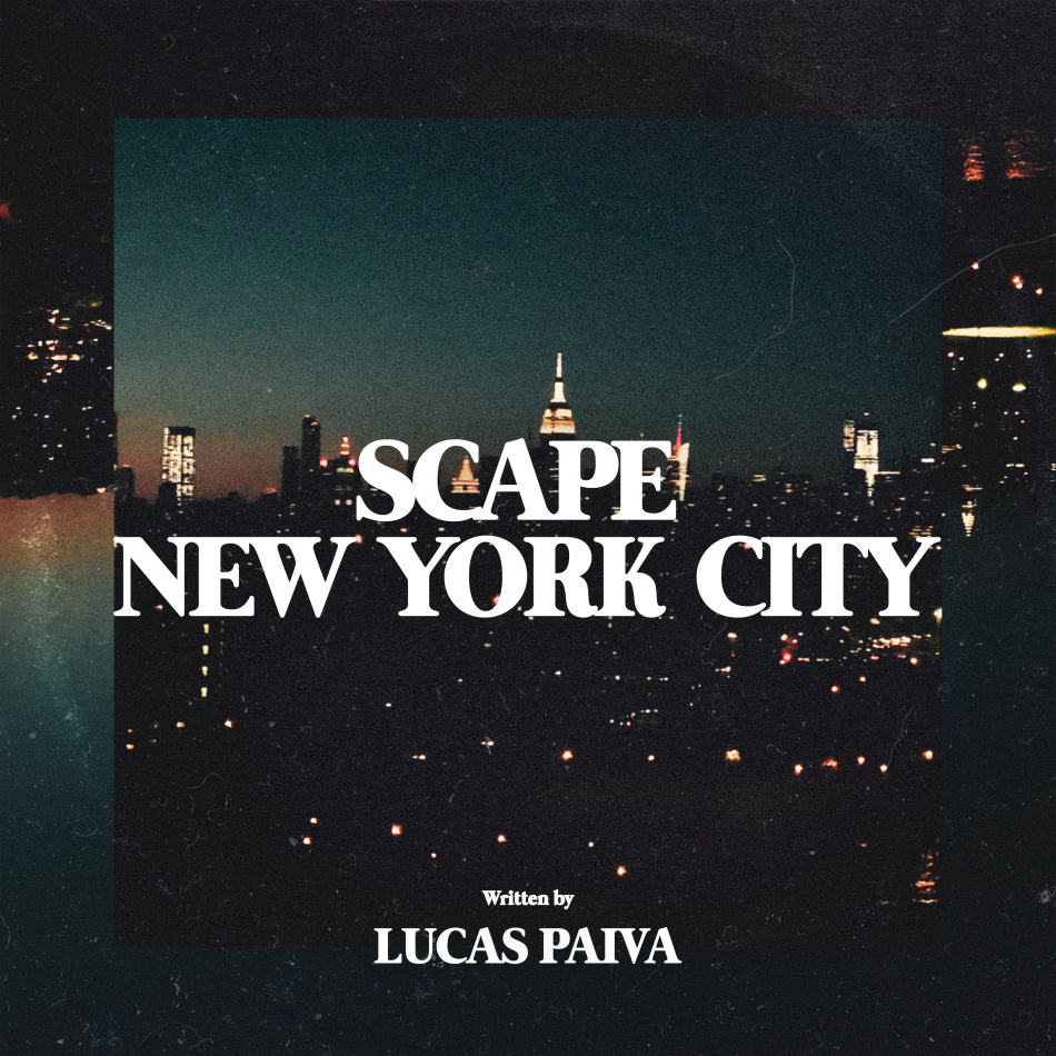 Lucas Paiva – Scape New York City