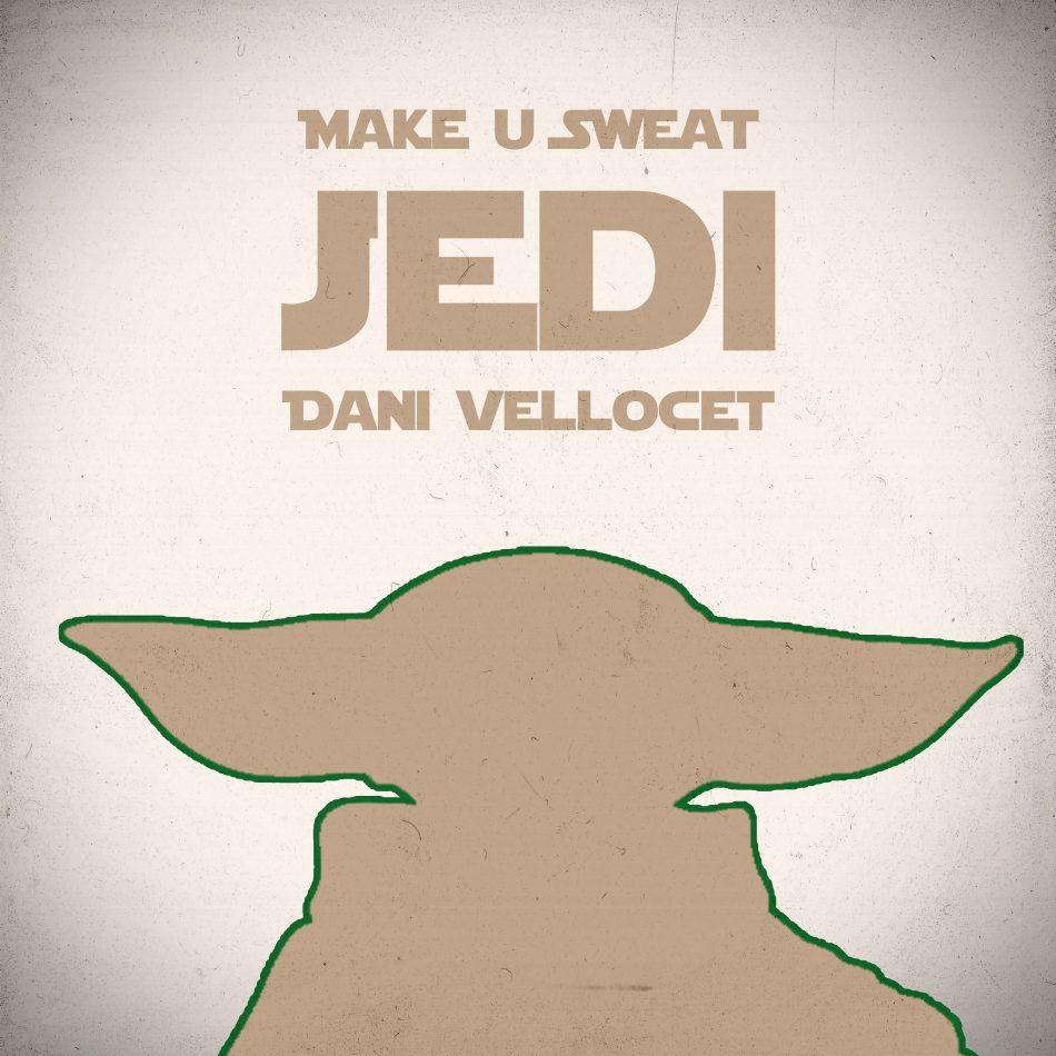 Lançamento Make U Sweat: Jedi
